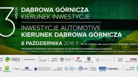 """PIM Patronem Konferencji: """"Dąbrowa Górnicza-Kierunek Inwestycje. Inwestycje Automotive- Kierunek Dąbrowa Górnicza"""""""